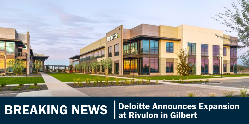 Deloitte Expands in Gilbert, Arizona