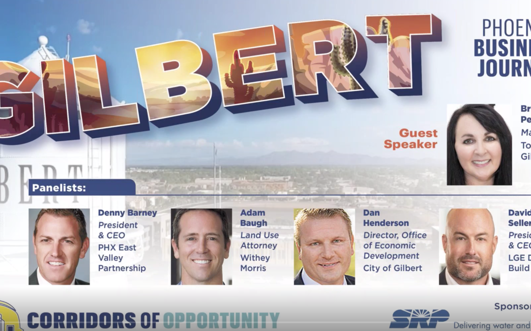 Gilbert: Corridors of Opportunity with Phoenix Business Journal